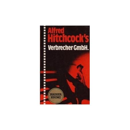 Verbrecher Gmbh/ Hitchcock's A.