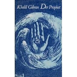 Der Prophet/ Gibran K.