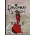 Don Žuanas iš La Mančos/ Menasse R.