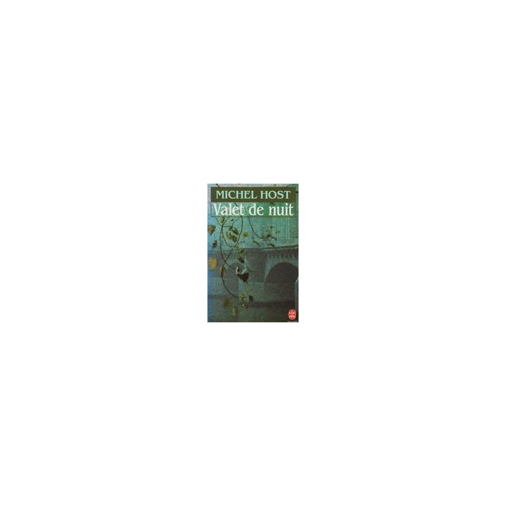 Valet de nuit/ Host Michel