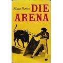 Die Arena/ Ibanez Blasco