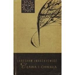 Sława i chwała t. 2/ Iwaszkiewicz, Jarosław