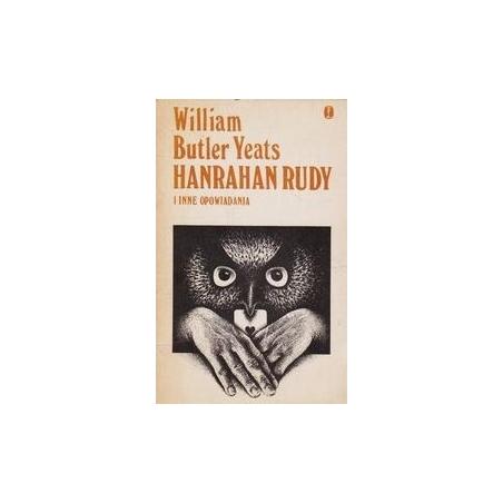 Hanrahan Rudy i inne opowiadania/ Yeats W. B.