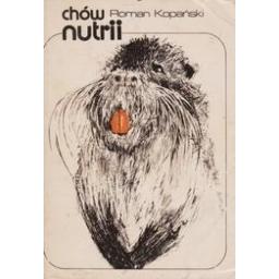 Chow nutrii/ Kopanski R.