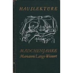 Maedchenjahre/ Lange-Weinert M.