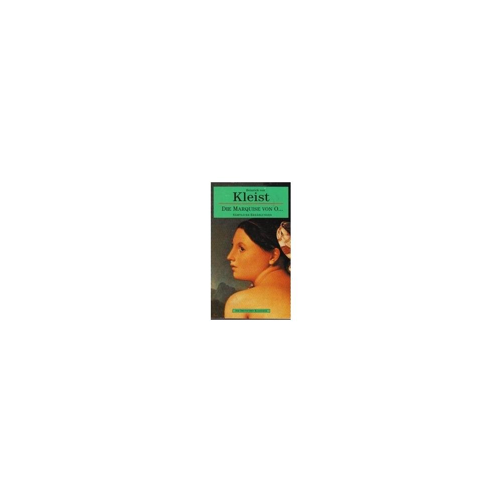 Die Marquise von O.../ von Kleist H.