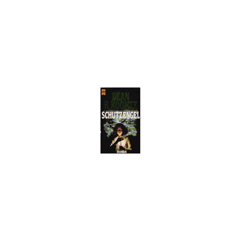 Schutzengel/ Koontz D.