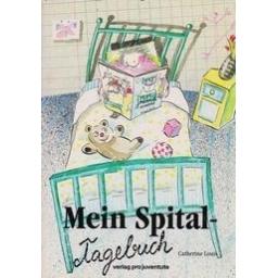Mein Spital - Tagebuch/ Louis C.
