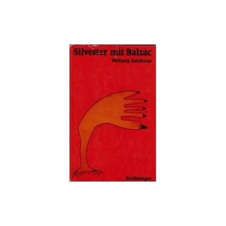 Silvester mit Balzac/ Kohlkasse W.
