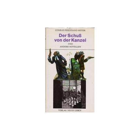 Der Schuss von der Kanzel/ Meyer C. F.