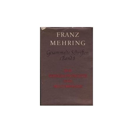 Gesammelte schriften. Band 8/ Mehring F.