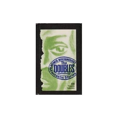 The Doubles/ Mikhanovsky V.