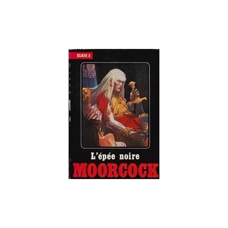 L'epee Noire (3 tomas)/ Moorcock M.
