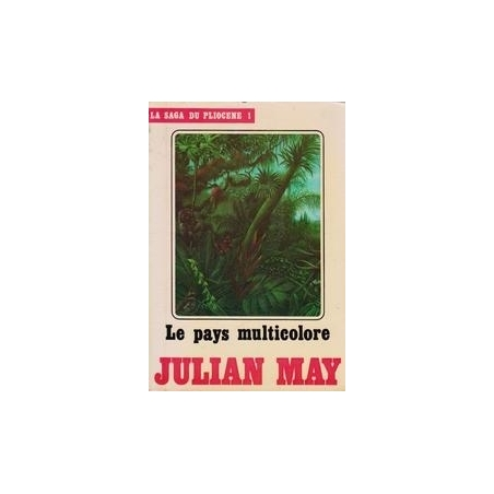 Le pays multicolore/ May J.