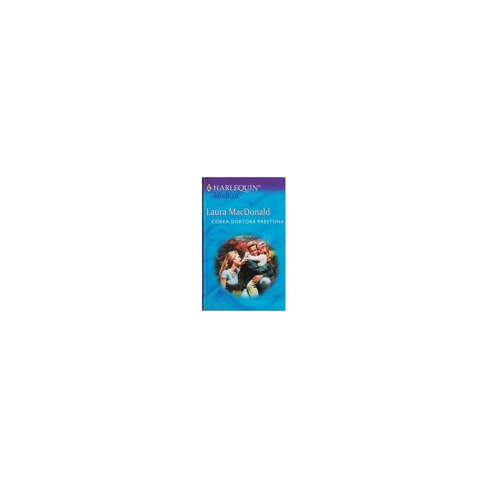 Corka doktora Prestona/ MacDonald L.