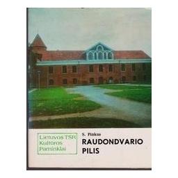 Raudondvario pilis/ Pinkus S.