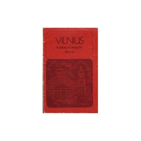 Vilnius. Trumpas informacinis žinynas