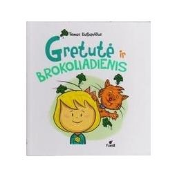 Gretutė ir brokoliadienis/ Liutkevičius T.