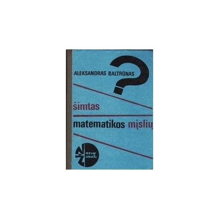 Šimtas matematikos mįslių/ Baltrūnas A.