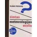 Šimtas meteorologijos mįslių/ Portapas V.
