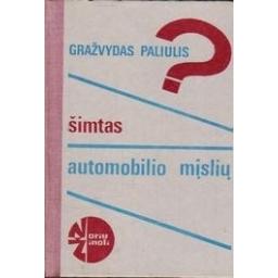 Šimtas automobilio mįslių/ Paliulis G.