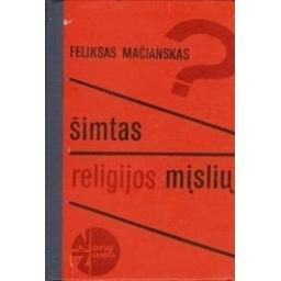 Šimtas religijos mįslių/ Mačianskas F.
