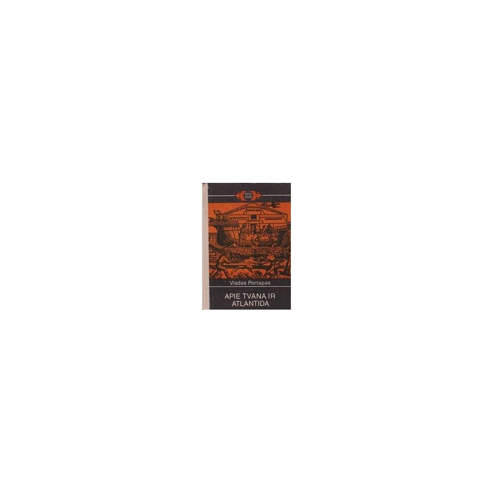 Apie tvaną ir Atlantidą/ Portapas V.