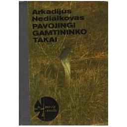 Pavojingi gamtininko takai/ Nedialkovas A.
