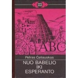 Nuo Babelio iki esperanto/ Čeliauskas P.
