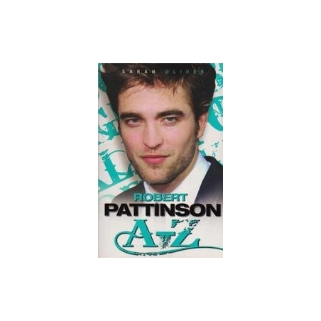 Robert Pattinson A-Z/ Oliver S.