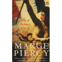 City of darkness, city of light/ Piercy M.