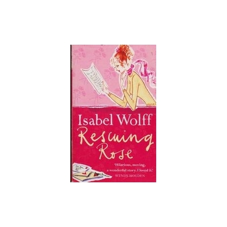 Rescuing Rose/ Wolff I.