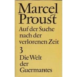 Die Welt der Guermantes/ Proust M.