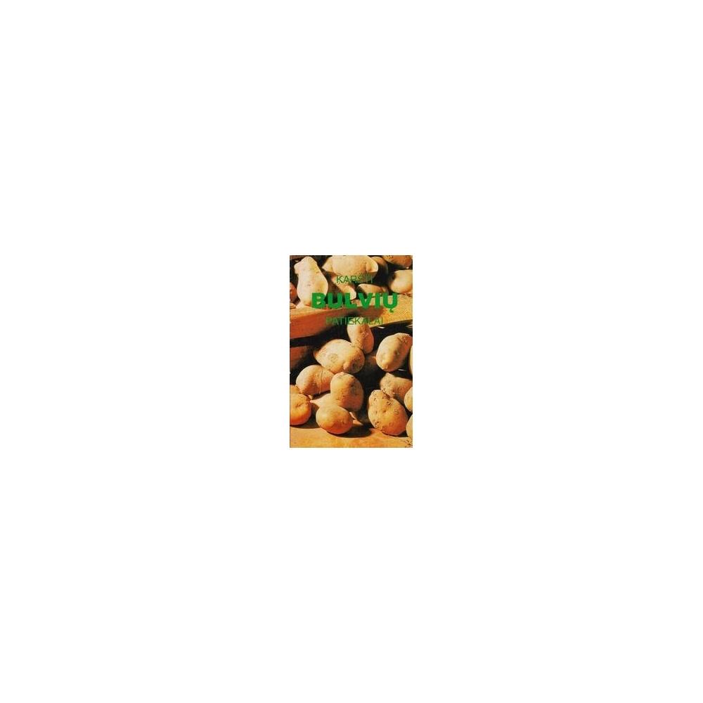 Karšti bulvių patiekalai/ Klipčiuvienė E.