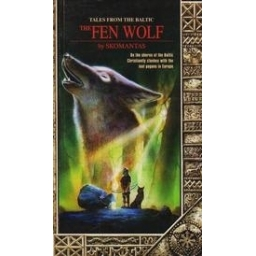 The Fen wolf/ Skomantas