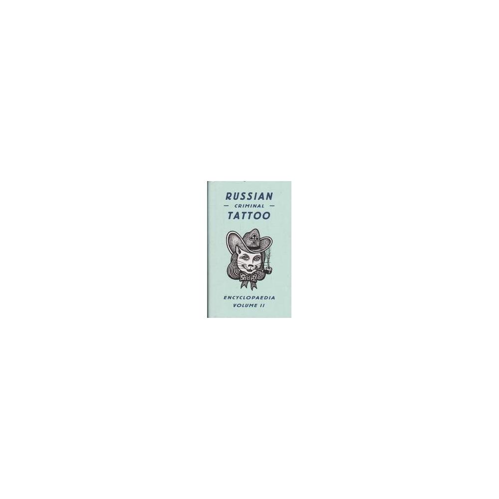 Russian Criminal Tattoo. Encyclopaedia Volume II/ Danzig B.