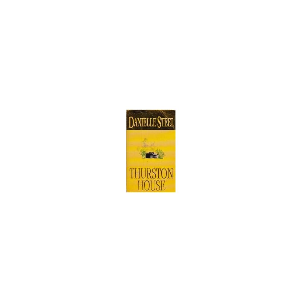 Thurston House/ Steel D.