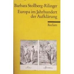 Europa im Jahrhundert der Aufklärung/ Stollberg-Rilinger B.