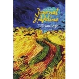 Journal d'Adeline, Un été de Van Gogh/ Sellier M.