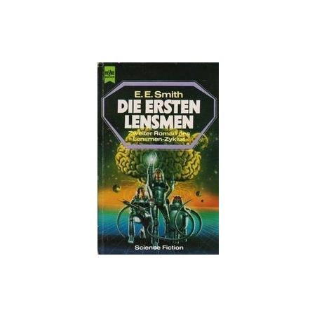 Die Ersten Lensmen/ Smith E.E.
