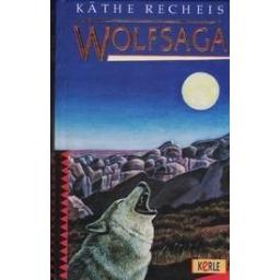 Wolfsaga/ Recheis K.