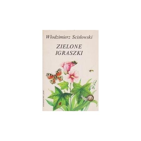 Zielone igraszki/ Scilowski W.