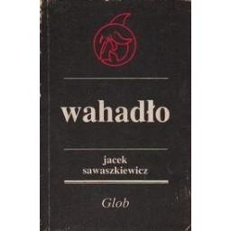 Wahadlo/ Sawaszkiewicz J.