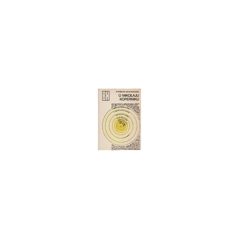 O Mikolaju Koperniku/ Szostakowski S.