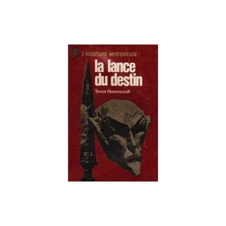 La lance du destin/ Ravenscroft T.
