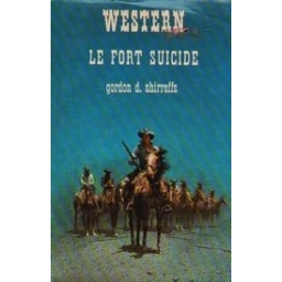 Le Fort Suicide/ Shirreffs Gordon D.