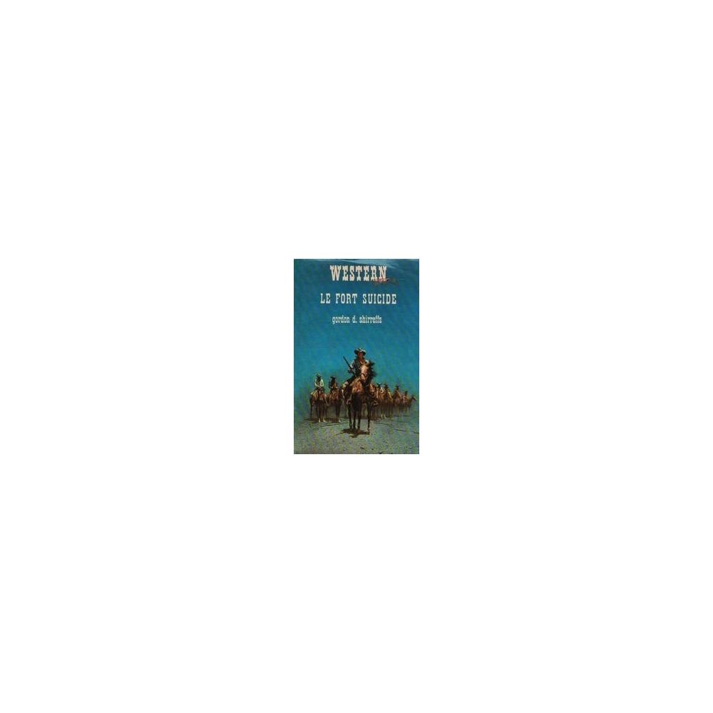 Le Fort Suicide/ Shirreffs Gordon D.