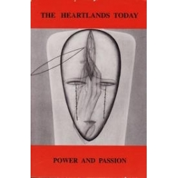 The Heartlands Today Vol.5: Power and Passion