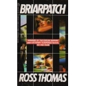 Briarpatch/ Ross T.