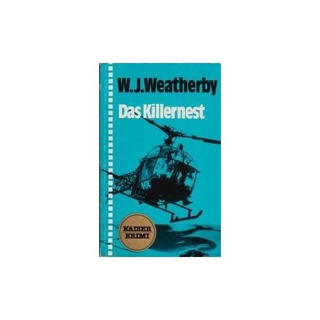 Das Killernest/ Weatherby W.J.
